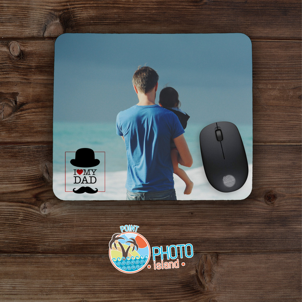 Mouse Pad I LOVE MY DAD
